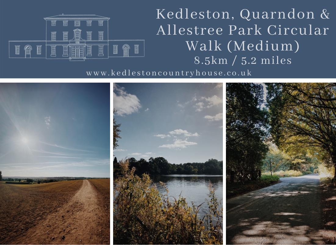Kedleston, Quarndon & Allestree Park Circular Walk (Medium)